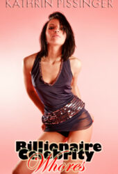 Billionaire Celebrity Whores (Special Edition)