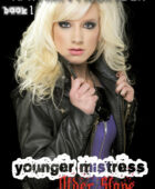 Younger Mistress, Older Slave – Book 1